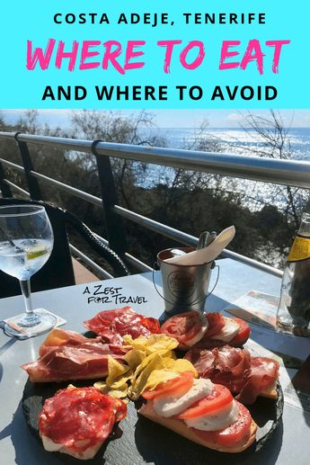 Restaurants In Costa Adeje, Tenerife - Where To Eat & Where To Avoid!