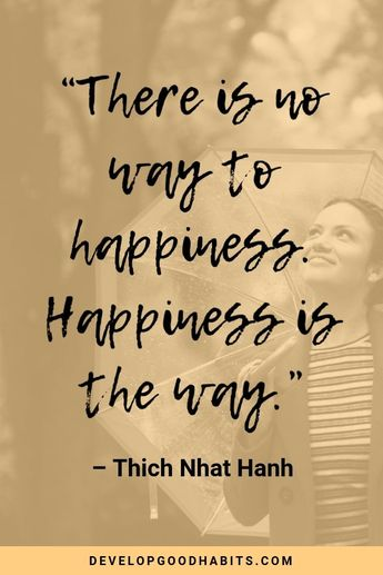 Happiness Quotes: 81 Quotes About Happiness and Finding Joy in Life