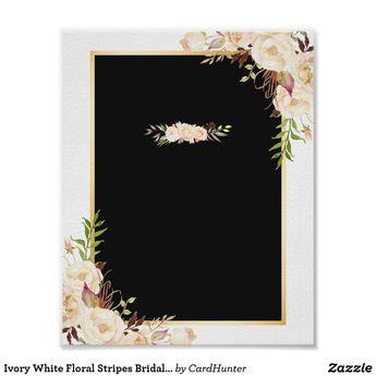 Ivory White Floral Stripes Bridal Shower Sign | Zazzle.com