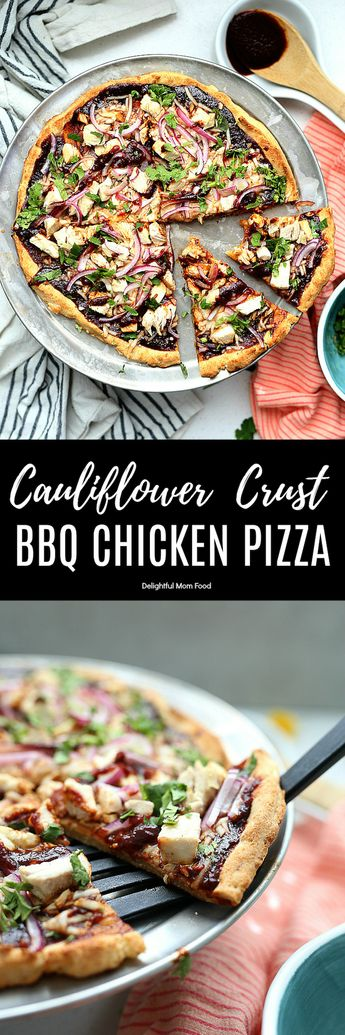 Cauliflower Crust BBQ Chicken Pizza