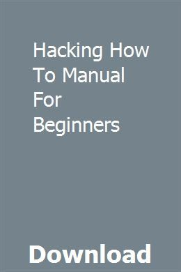 Hacking How To Manual For Beginners