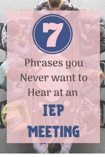 You're sitting in an IEP Meeting. You think things are going well, but how do you know? Here are a few phrases you should watch out for. #DontIEPalone