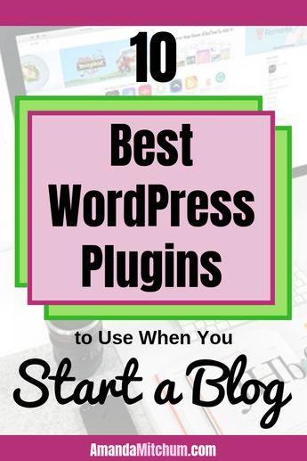 10 Best WordPress Plugins to Use When You Start a Blog – Amanda Mitchum