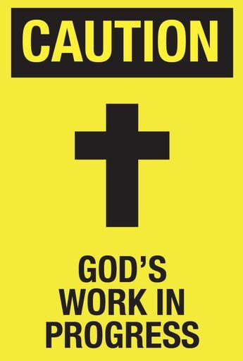 God's Work In Progress Poster
