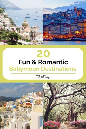20 Fun & Romantic Babymoon Destinations: Take advantage of the last days of being child-free with a babymoon at one of these destinations.