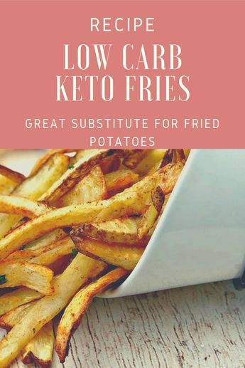 Low carb keto fries recipe great substitute for fried potatoes