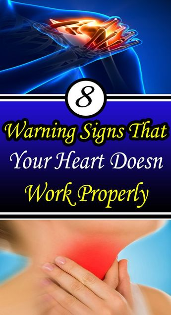 8 Warning Signs That Your Heart Doesn't Work Properly