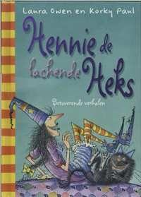 Hennie De Heks - De Lachende Heks - Korky Paul, Laura Owen- boek cover voorzijde