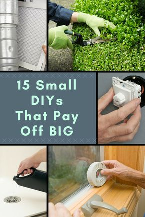 The 15 Smartest and Smallest DIYs You Can Do for Your Home