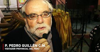 Video entrevista al padre Pedro Guillén, C.M., Visitador de los Misioneros Paúles de Perú