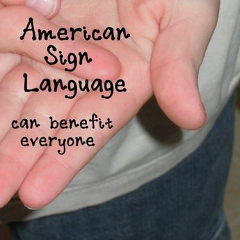 Teaching American Sign Language: 7 More Creative Ways