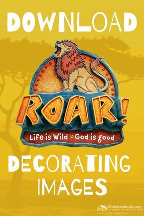 Get prepared for VBS 2019 with examples of ROAR VBS 2019 decorating!
