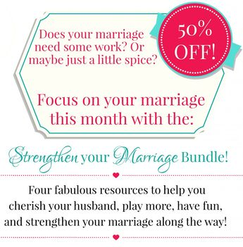 Strengthen Your Marriage Bundle! - Homemaking Ministries