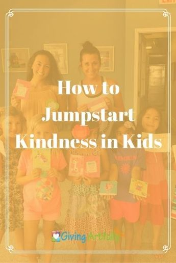 How to Jumpstart Kindness in Kids