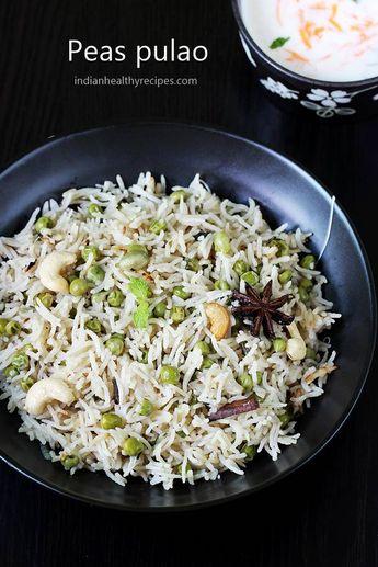 Peas pulao recipe   How to make matar pulao   Green peas pulav