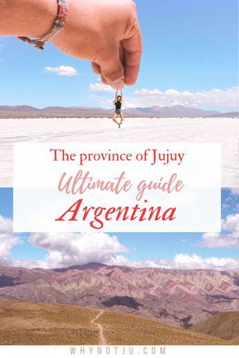 Visit Jujuy Argentina: What to do and see