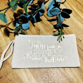 Find Happiness - Canvas Makeup Bag - Canvas Clutch - Cosmetic Pouch - Canvas Zipper Pouch