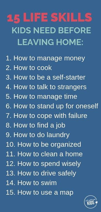 15 Life Skills Kids Need Before They Leave Home
