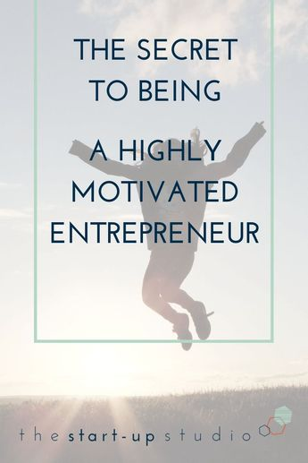 Essential Strategies & Entrepreneurial Resources To Get Motivated