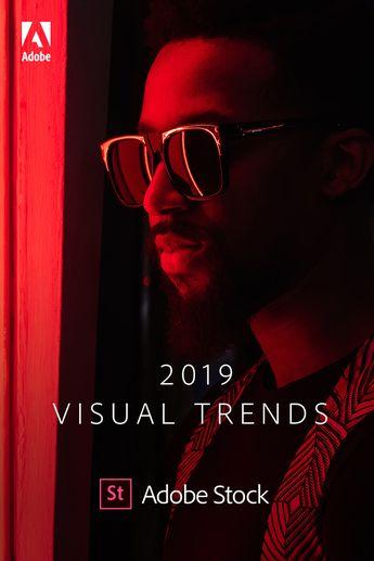 Projection en 2019 : les tendances visuelles selon Adobe Stock