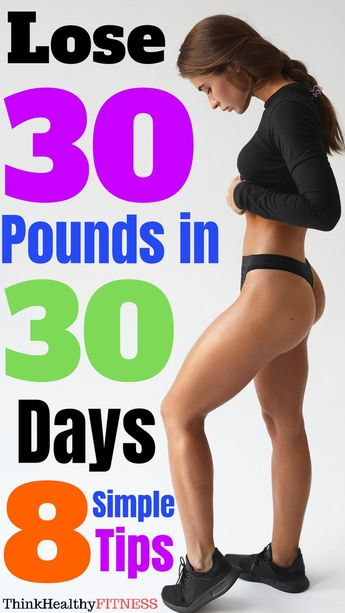 Lose 30 pounds In 30 Days | How To Lose 30 Pounds In 30 Days