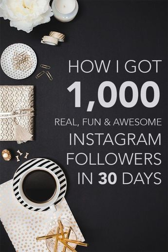 How I Got 1,000 Real, Fun, Awesome Instagram Followers in 30 Days!
