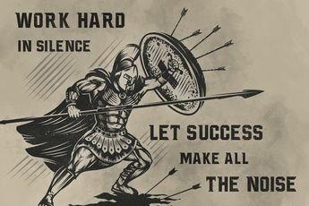 WA040 - Work Hard In Silence - Warrior Poster