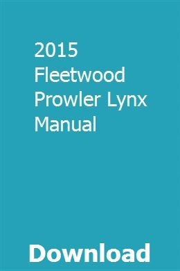 2015 Fleetwood Prowler Lynx Manual