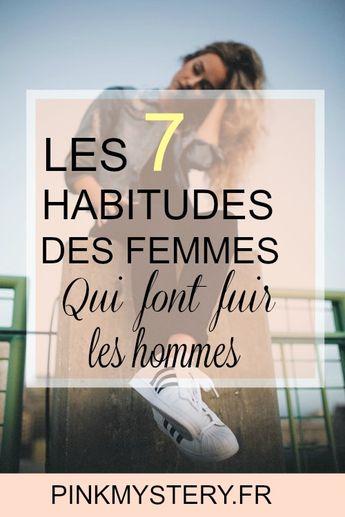 Les 7 habitudes qui font fuir les hommes
