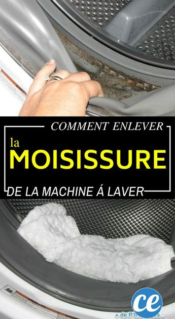 L'Astuce Pour Enlever Facilement la Moisissure dans la Machine à Laver.