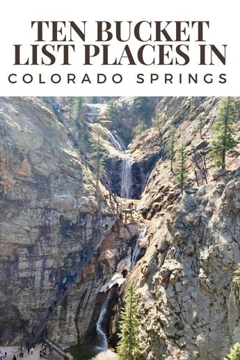 10 things you MUST DO in Colorado Springs