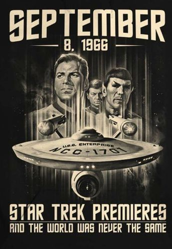 Star Trek premiere.  Sept. 8 1966