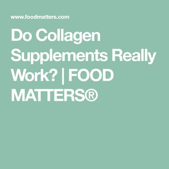 The Truth About Collagen Supplements Not Many People Know