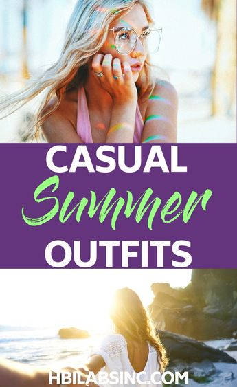 15 Casual Summer Outfits to Try