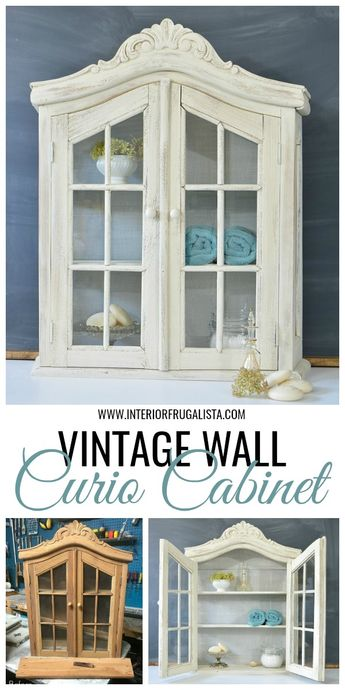 The quick but not so quick Vintage Wall Curio Cabinet