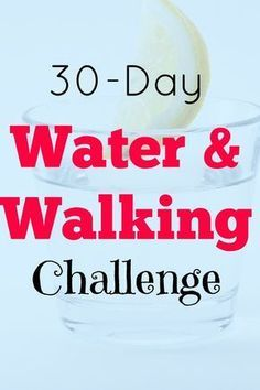 Water and walking challenge for better health and weight loss