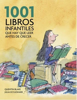 LIBRO: 1001 libros infantiles que hay que leer antes de crecer