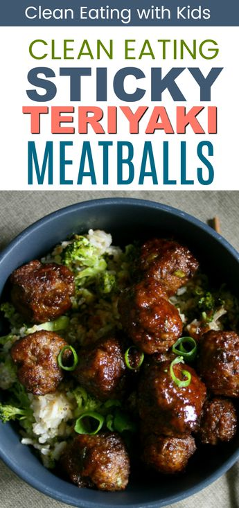 OMG!! These are Amazing. Clean Eating Sweet and Sticky Teriyaki Meatballs with Broccoli Fried Rice #cleaneeating #cleaneatingdinner #meatballs