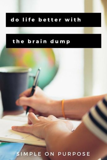 Do Life Better with the Brain Dump
