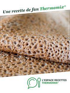 galettes au sarrasin (galettes bretonnes) par Samanthayrx. Une recette de fan à retrouver dans la catégorie Basiques sur www.espace-recettes.fr, de Thermomix<sup>®</sup>.