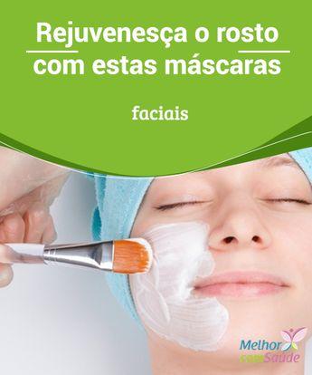 Para rejuvenescer o rosto: conheça estas máscaras faciais
