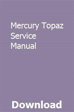 Mercury Topaz Service Manual pdf download