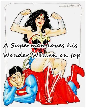 A Superman loves his Wonder Woman on top. -  Un Superman ama a su Mujer Maravilla en la parte superior.