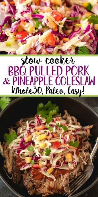 This Paleo and Whole30 slow cooker pulled pork with pineapple coleslaw is perfect for an easy weeknight dinner or meal prep. Made with BBQ sauce, delicious pineapple salsa and a creamy coleslaw, it's a combo you'll want to make again and again. It makes great leftovers, and it's hard to believe something so good is also so good for you! #whole30pulledpork #whole30slowcooker #paleopulledpork #paleoslowcooker