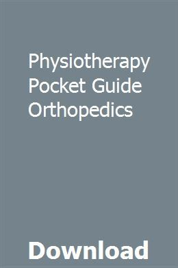 Physiotherapy Pocket Guide Orthopedics