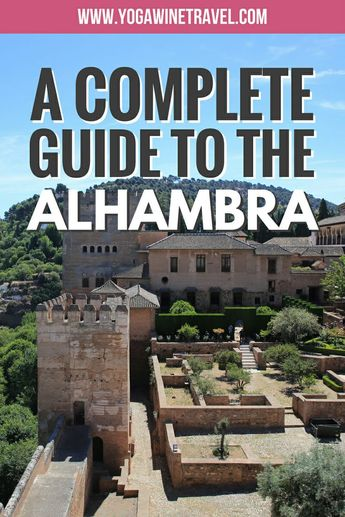 How to Plan a Fuss-Free Visit to the Alhambra in Granada