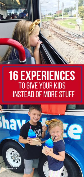 16 Experiences To Give Your Kids (Instead of More Stuff)