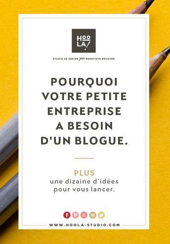 Management : Pourquoi votre petite entreprise a besoin d'un blogue. Plus, une dizaine d... - InfographicNow.com | Your Number One Source For daily infographics & visual creativity