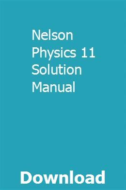 Nelson Physics 11 Solution Manual