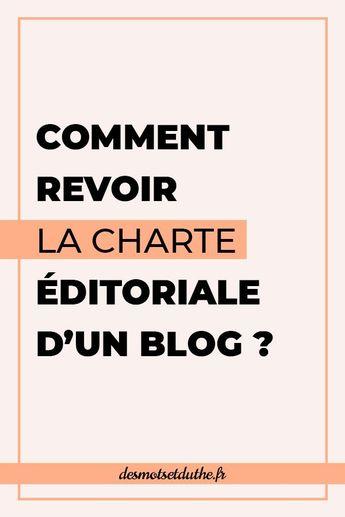 Ligne éditoriale : comment revoir l'identité de son blog ?